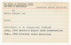 The original notecard from Harper Lee's agent, noting the progression of Watchman and Mockingbird.